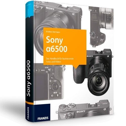 Sony Alpha 6500 - Das Kamerabuch - Frontansicht