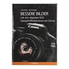 Buch: Bessere Bilder mit den digitalen EOS Kameras von Canon