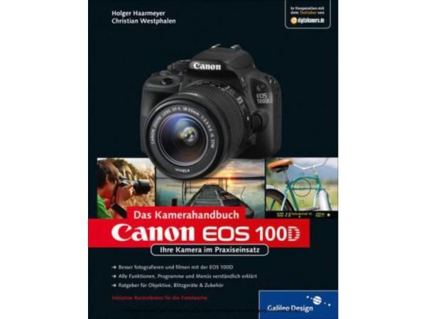 Canon EOS 100D - Das Kamerahandbuch