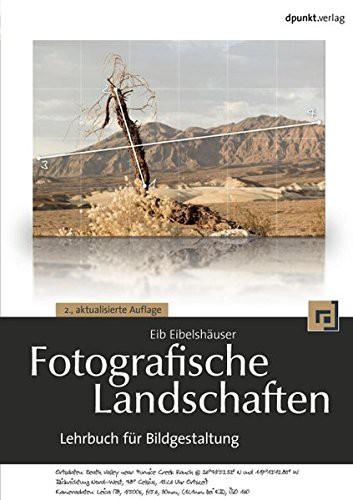 Buch: Fotografische Landschaften - Lehrbuch für Bildgestaltung