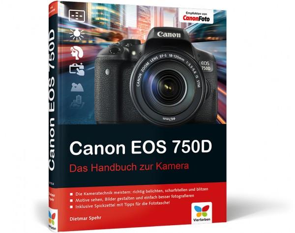 Canon EOS 750D - Das Handbuch zur Kamera