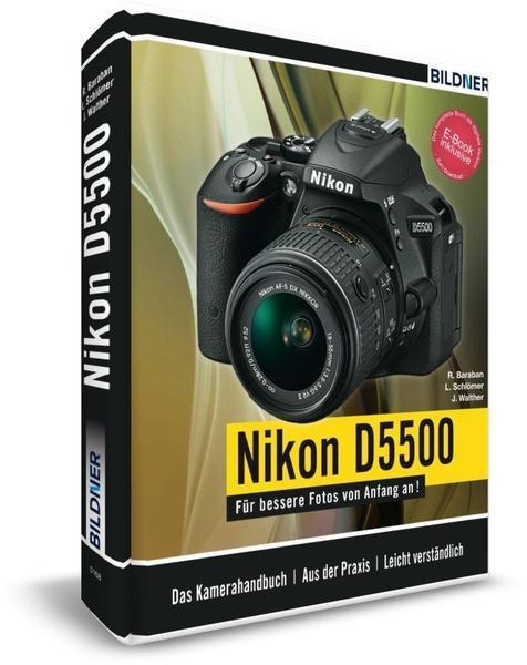 Nikon D5500 - Für bessere Fotos von Anfang an!