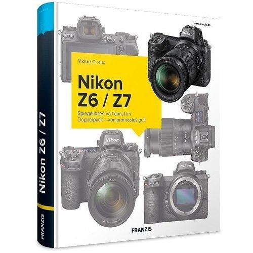 Nikon Z6/Z7 - Das Kamerahandbuch - Schrägansicht